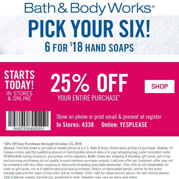 Bath&BodyWorks.com Promo Coupon 25% off at Bath & Body Works, or online via promo code YESPLEASE