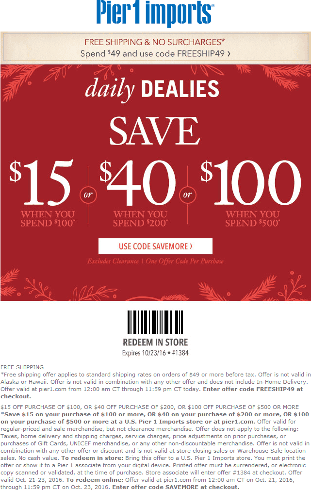 Pier1.com Promo Coupon $15 off $100 & more at Pier 1 Imports, or online via promo code SAVEMORE