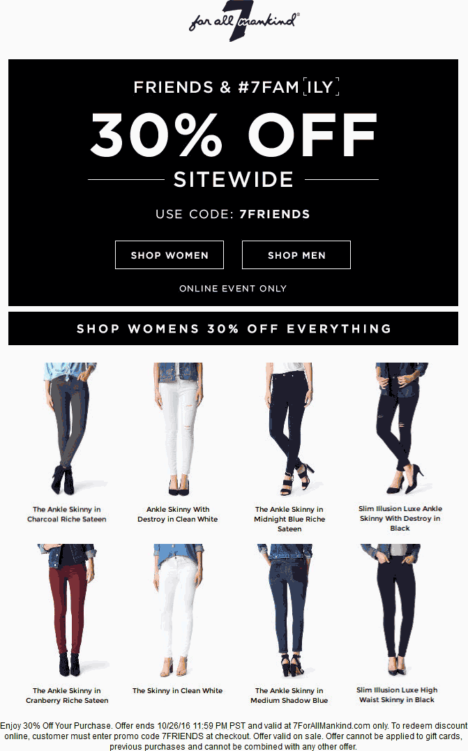 7forallMankind.com Promo Coupon 30% off online at 7 For All Mankind via promo code 7FRIENDS