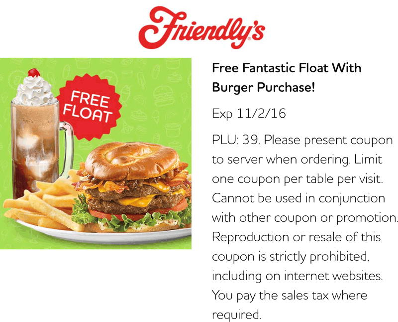 Friendlys.com Promo Coupon Free float with your burger at Friendlys restaurants
