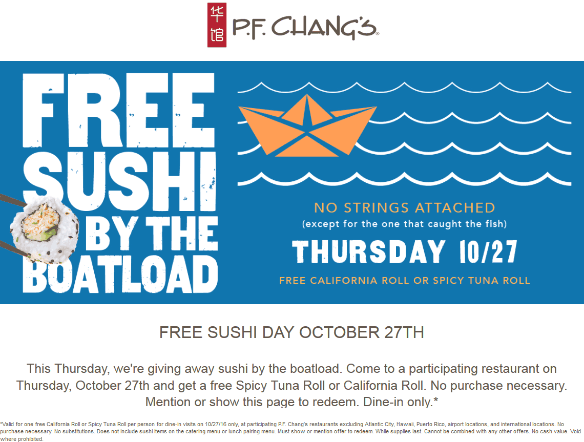P.F.Changs.com Promo Coupon Free sushi Thursday at P.F. Changs restaurants - no purchase necessary