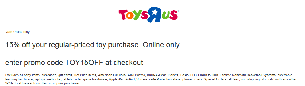 ToysRUs.com Promo Coupon 15% off online at Toys R Us via promo code TOY15OFF