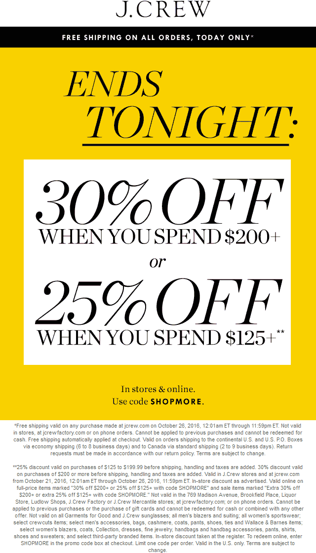 J.Crew.com Promo Coupon 25-30% off $125+ today at J.Crew, or online via promo code SHOPMORE