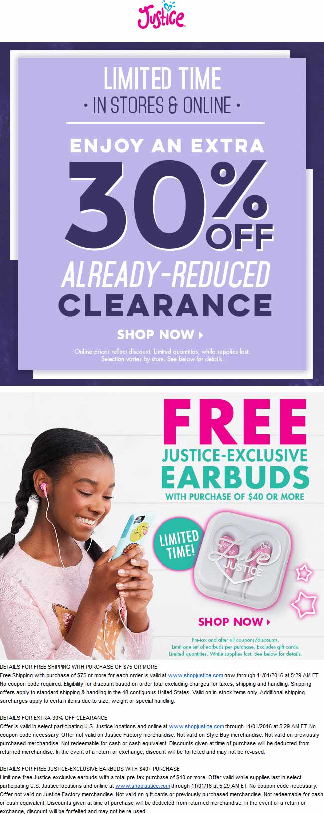 Justice.com Promo Coupon Extra 30% off clearance, free earbuds on $40 spent at Justice, ditto online