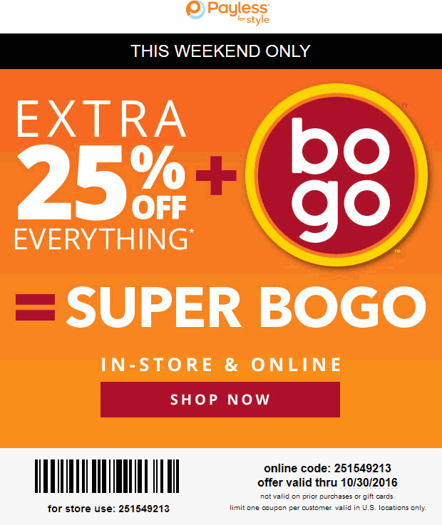 Payless Shoesource Coupon August 2018 25% off everything at Payless Shoesource, or online via promo code 251549213