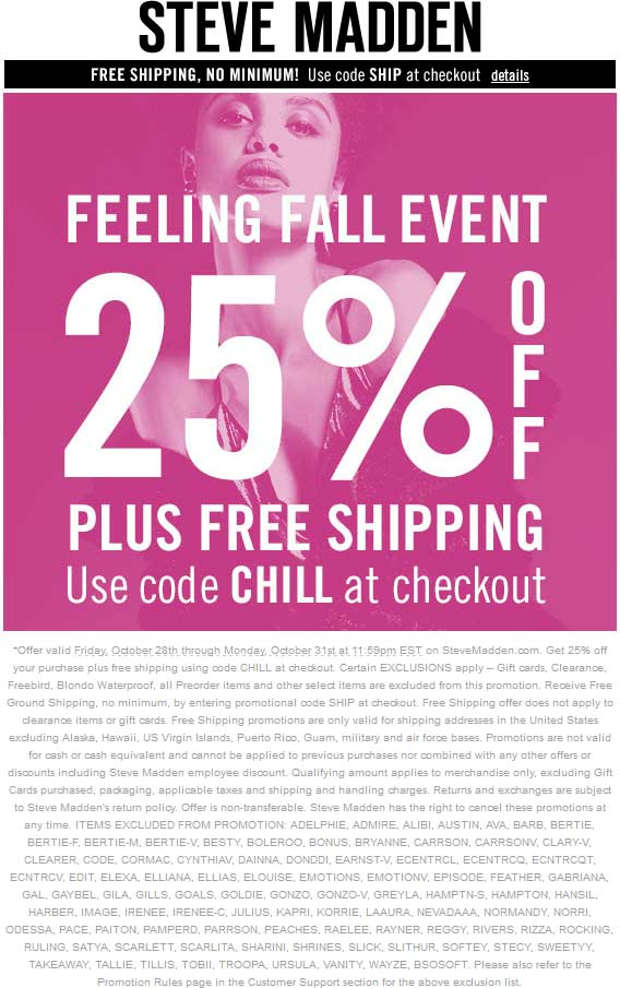 Steve Madden Coupon October 2018 25% off online + free shipping at Steve Madden via promo code CHILL