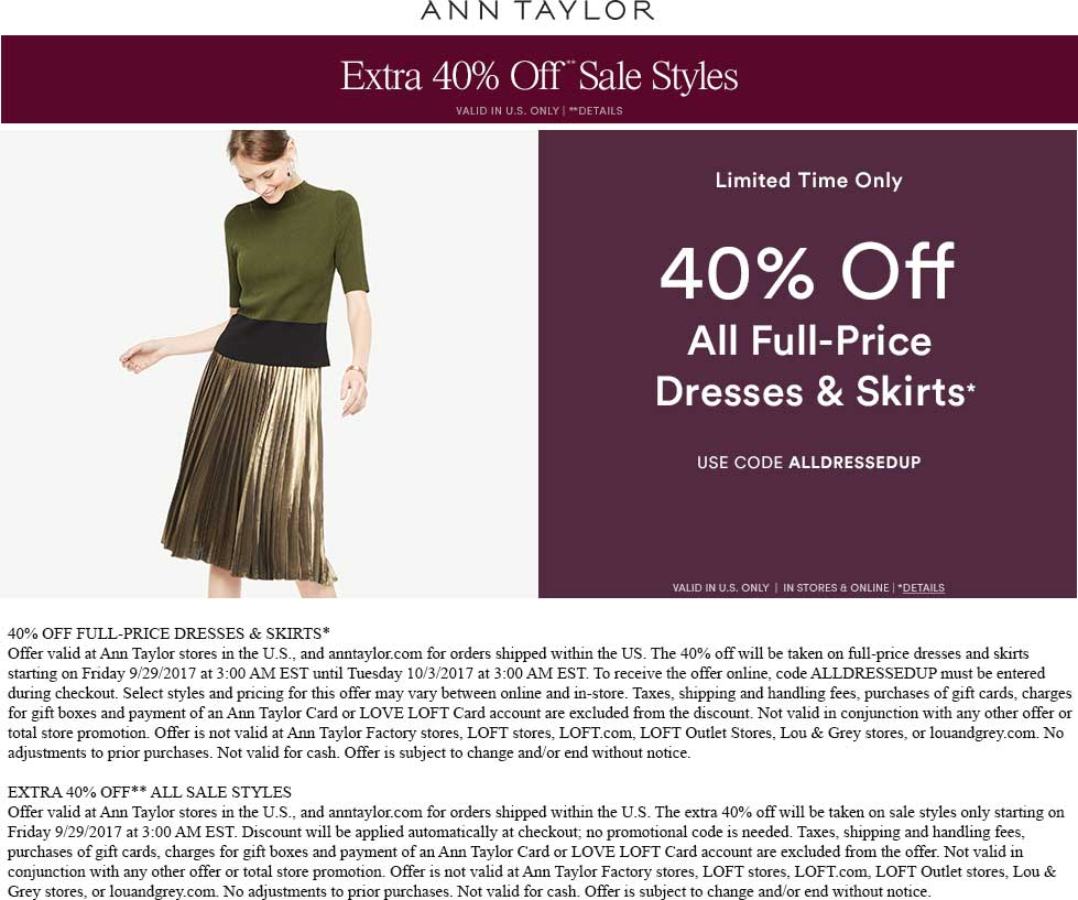 AnnTaylor.com Promo Coupon Extra 40% off sale items & more at Ann Taylor, or online via promo code ALLDRESSEDUP