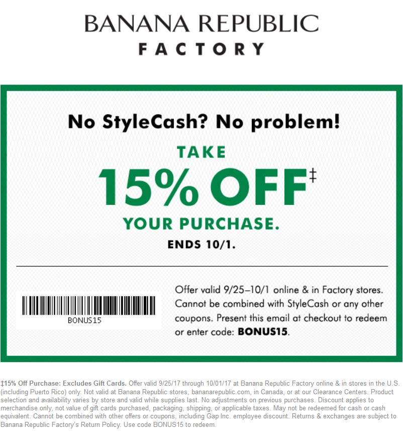Banana Republic Factory Coupon March 2019 15% off today at Banana Republic Factory, or online via promo code BONUS15