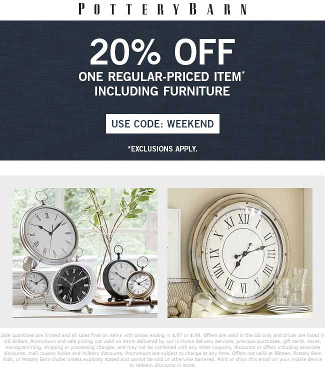 Pottery Barn Coupon October 2018 20% off a single item today at Pottery Barn, or online via promo code WEEKEND