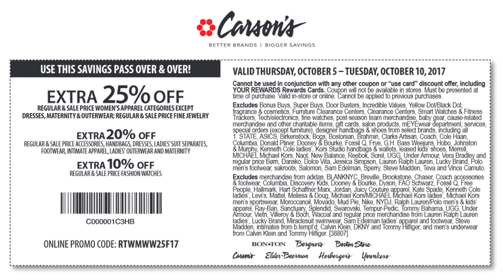 Carsons Coupon July 2018 Extra 25% off at Carsons, Bon Ton & sister stores, or online via promo code RTWMWW25F17