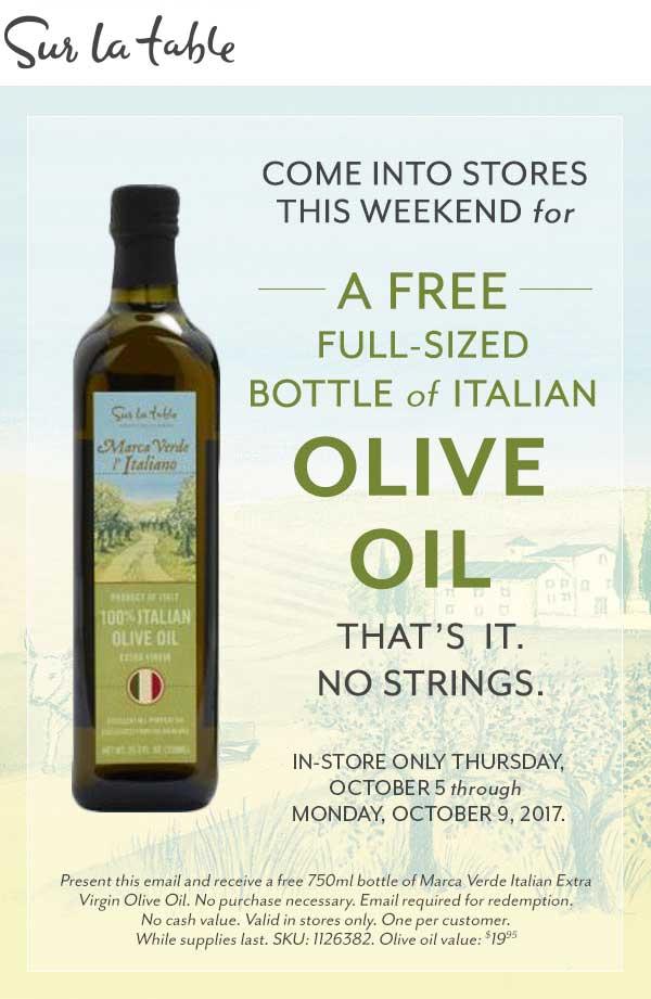 Sur La Table Coupon August 2018 Free full size olive oil at Sur La Table