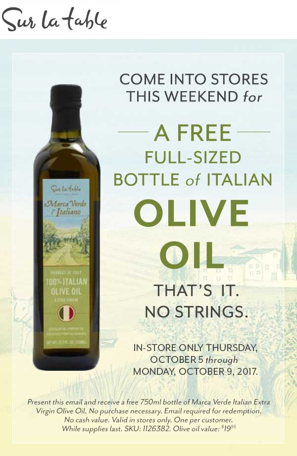 Sur La Table Coupon October 2018 Free full size olive oil at Sur La Table