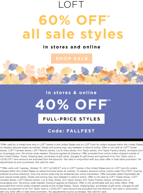 LOFT.com Promo Coupon Extra 40-60% off everything at LOFT, or online via promo code FALLFEST