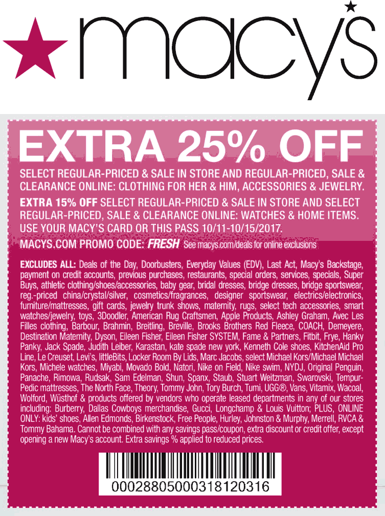 Macys Coupon October 2018 Extra 25% off at Macys, or online via promo code FRESH