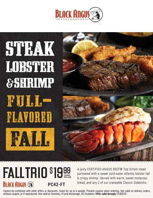 Black Angus Coupon January 2018 Angus sirloin steak + lobster tail + shrimp + 2 sides + bread = $20 at Black Angus restaurants