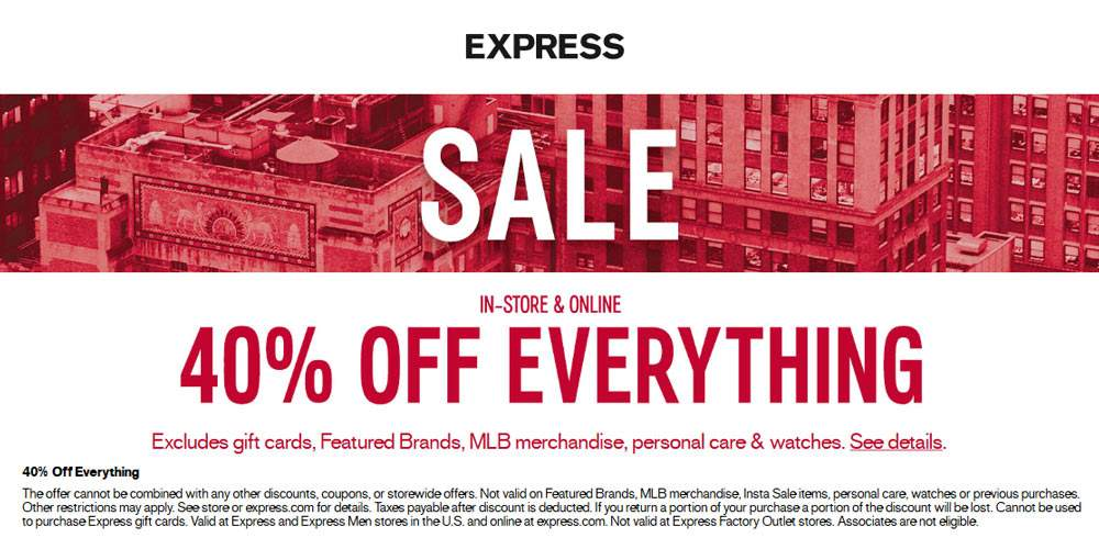Express Coupon November 2017 40% off everything at Express, ditto online