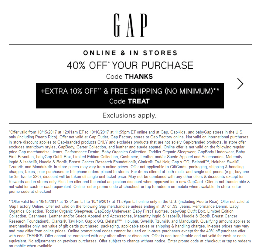 Gap.com Promo Coupon 40% off today at Gap, or online via promo code THANKS
