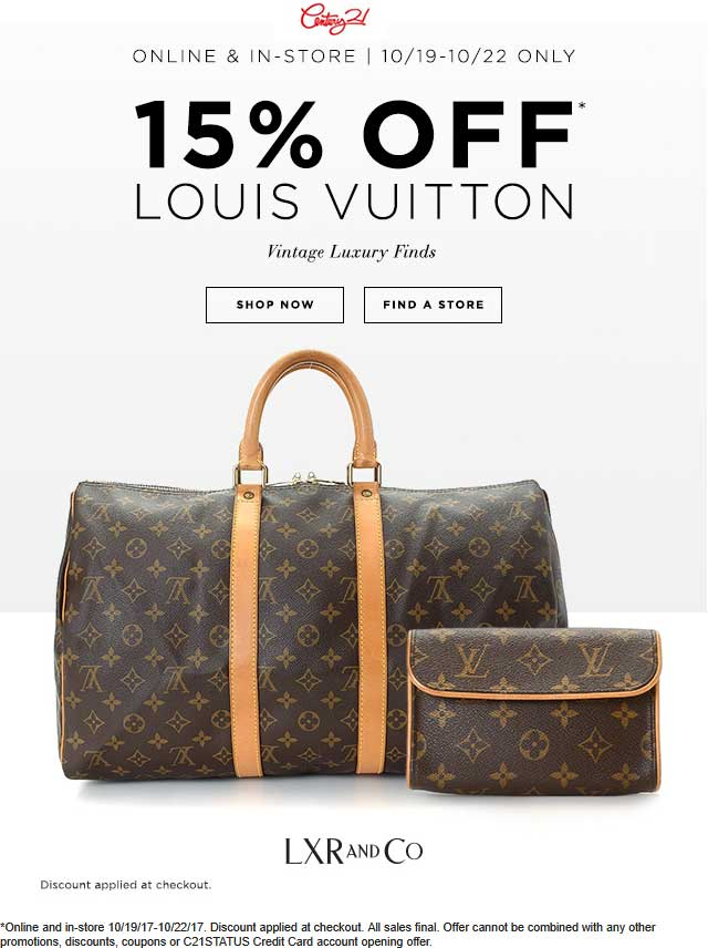 Century 21 Coupon March 2019 15% off Louis Vuitton at Century 21, ditto online
