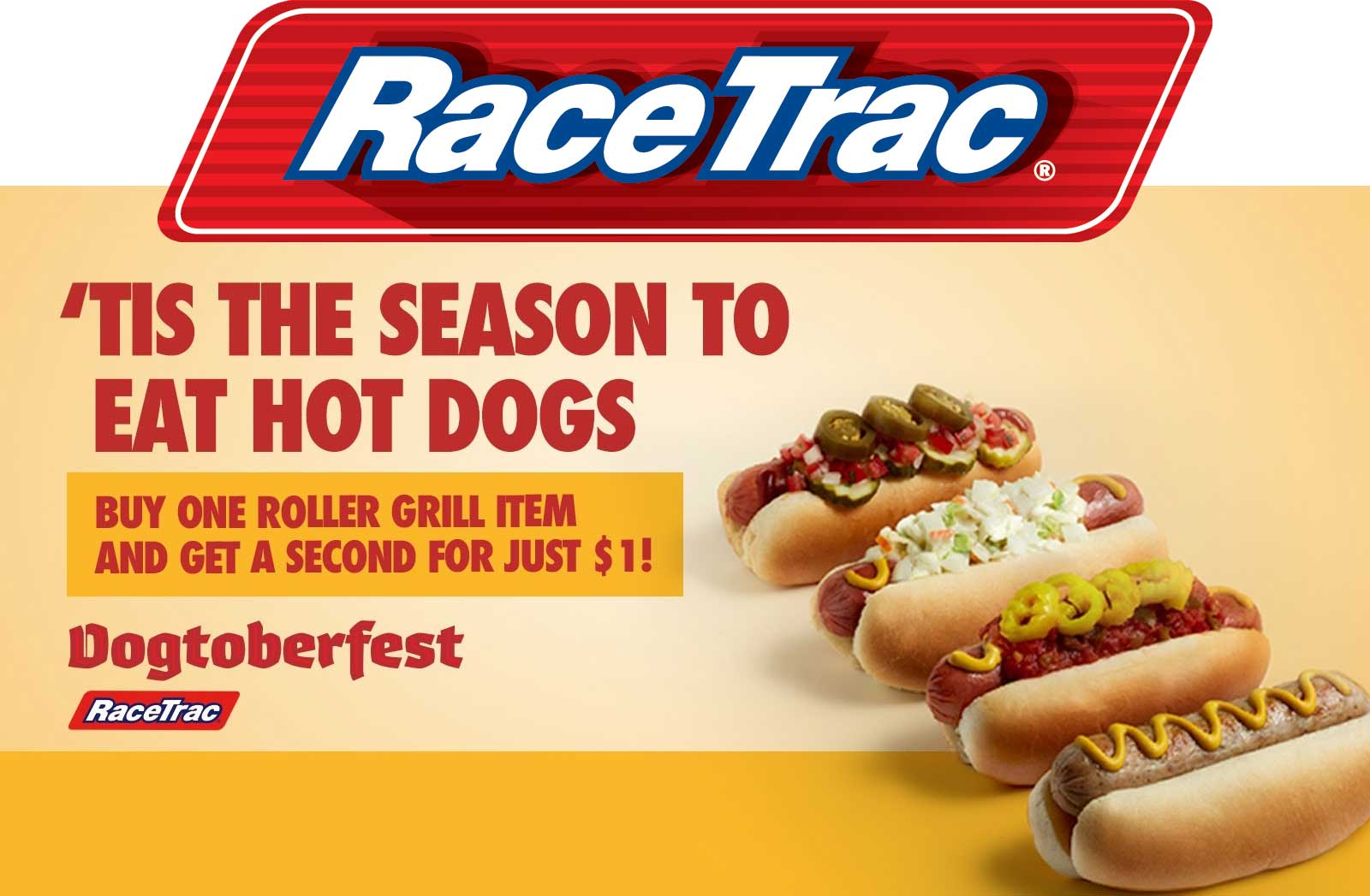 RaceTrac.com Promo Coupon Second hot roller grill item for $1 at RaceTrac gas stations