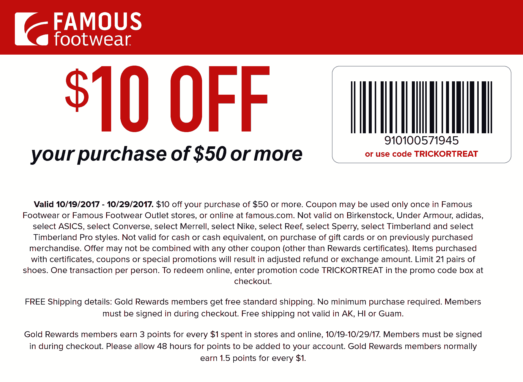 FamousFootwear.com Promo Coupon $10 off $50 at Famous Footwear, or online via promo code TRICKORTREAT