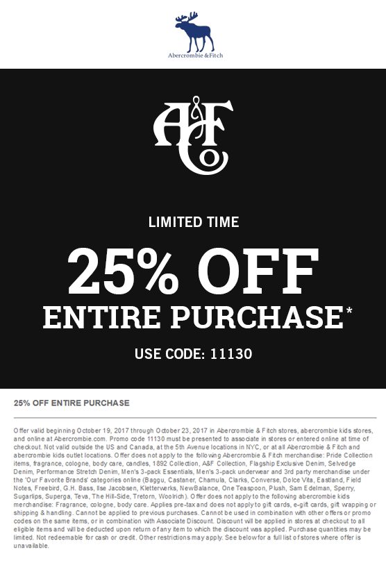 Abercrombie & Fitch Coupon October 2018 25% off at Abercrombie & Fitch, or online via promo code 11130