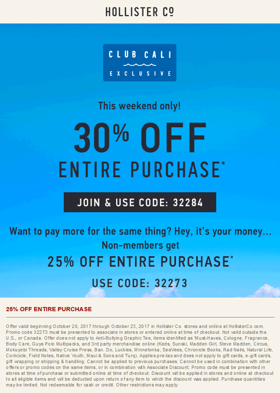 Hollister Coupon July 2018 25% off at Hollister, or online via promo code 32273