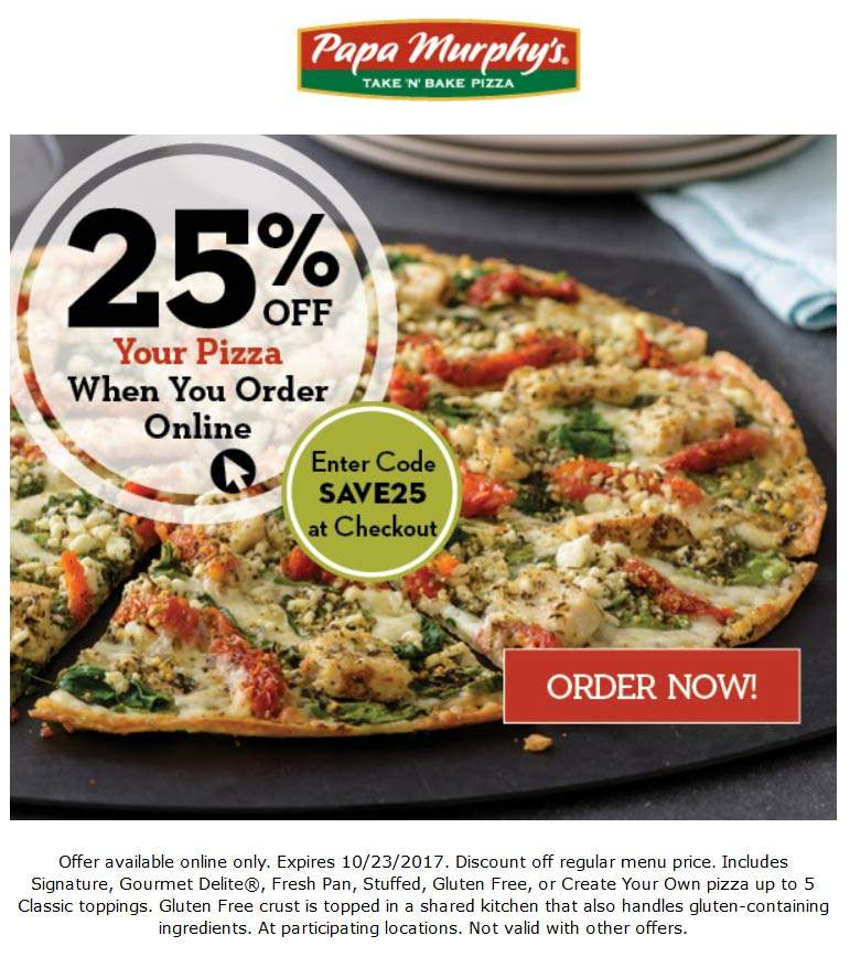 Papa Murphys Coupon September 2018 25% Off Pizza Online Today At Papa  Murphys Via Promo