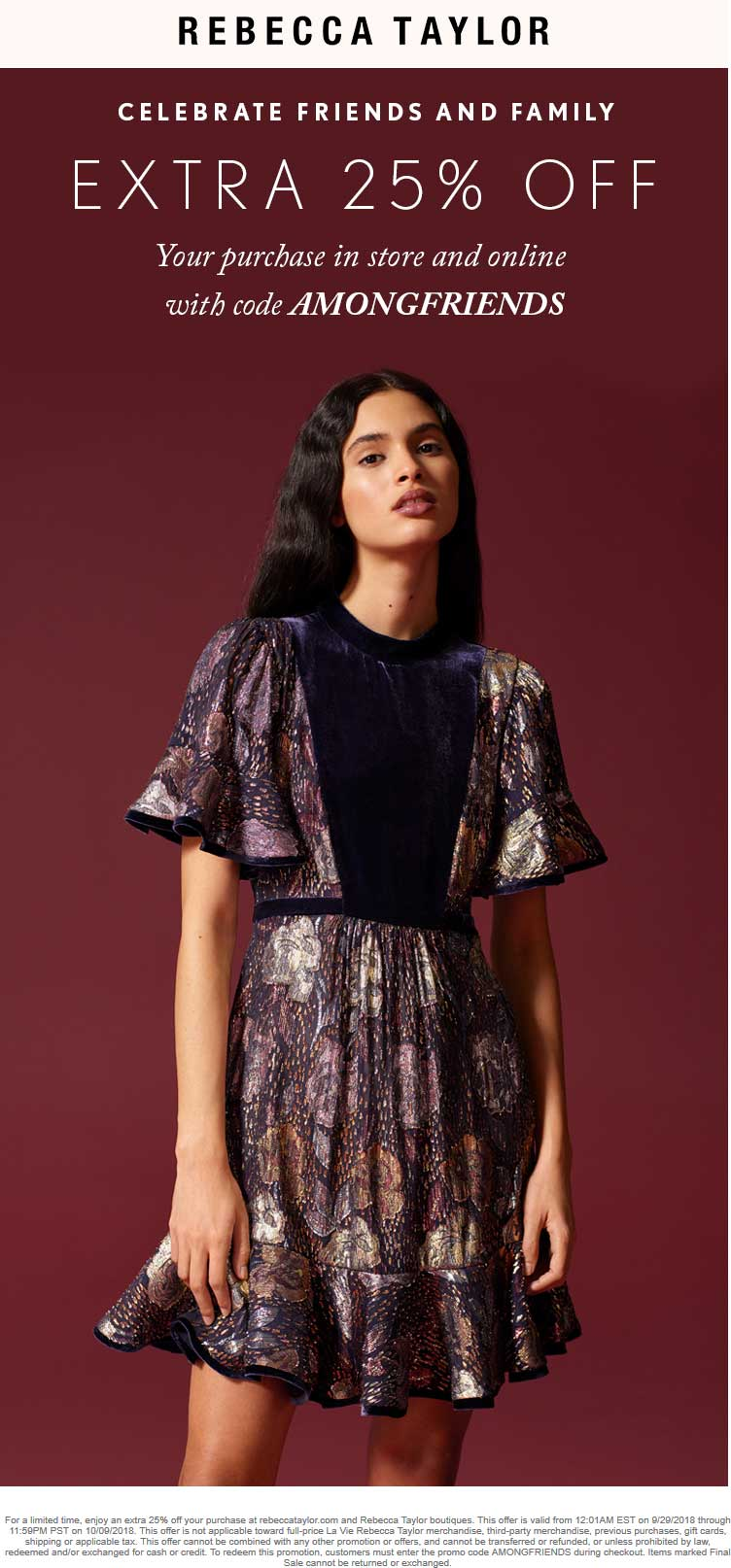 Rebecca Taylor Coupon June 2019 25% off at Rebecca Taylor, or online via promo code AMONGFRIENDS