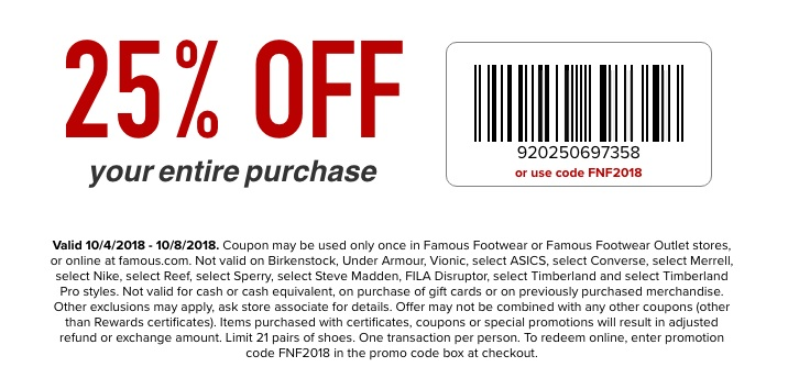 Famous Footwear Coupon November 2019 25% off at Famous Footwear, or online via promo code FNF2018