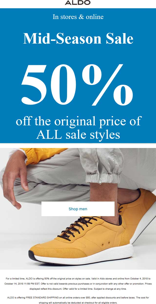 Aldo Coupon July 2019 Sale items are 50% off at ALDO, ditto online