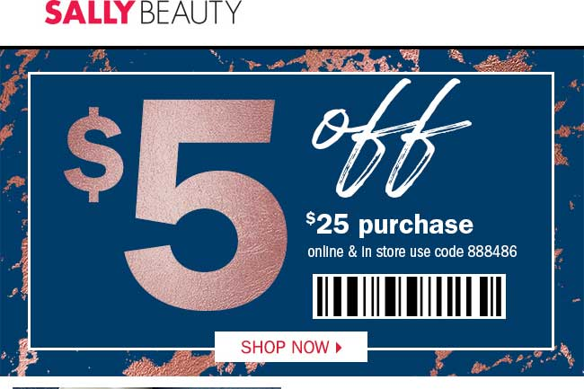 Sally Beauty Coupon November 2019 $5 off $25 at Sally Beauty, or online via promo code 888486
