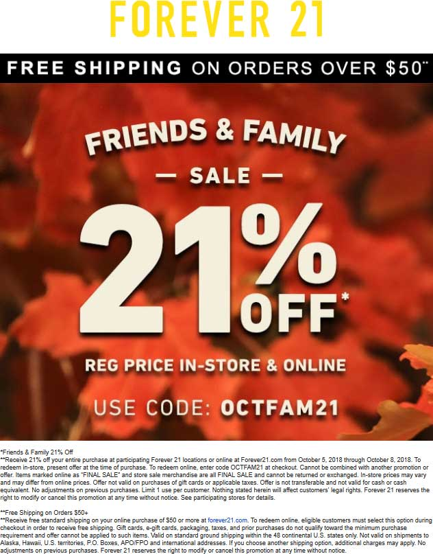 Forever 21 Coupon May 2019 21% off at Forever 21, or online via promo code OCTFAM21
