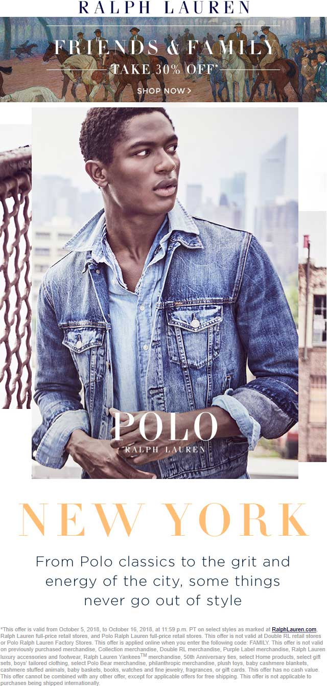 Ralph Lauren Coupon May 2019 30% off at Ralph Lauren, or online via promo code FAMILY