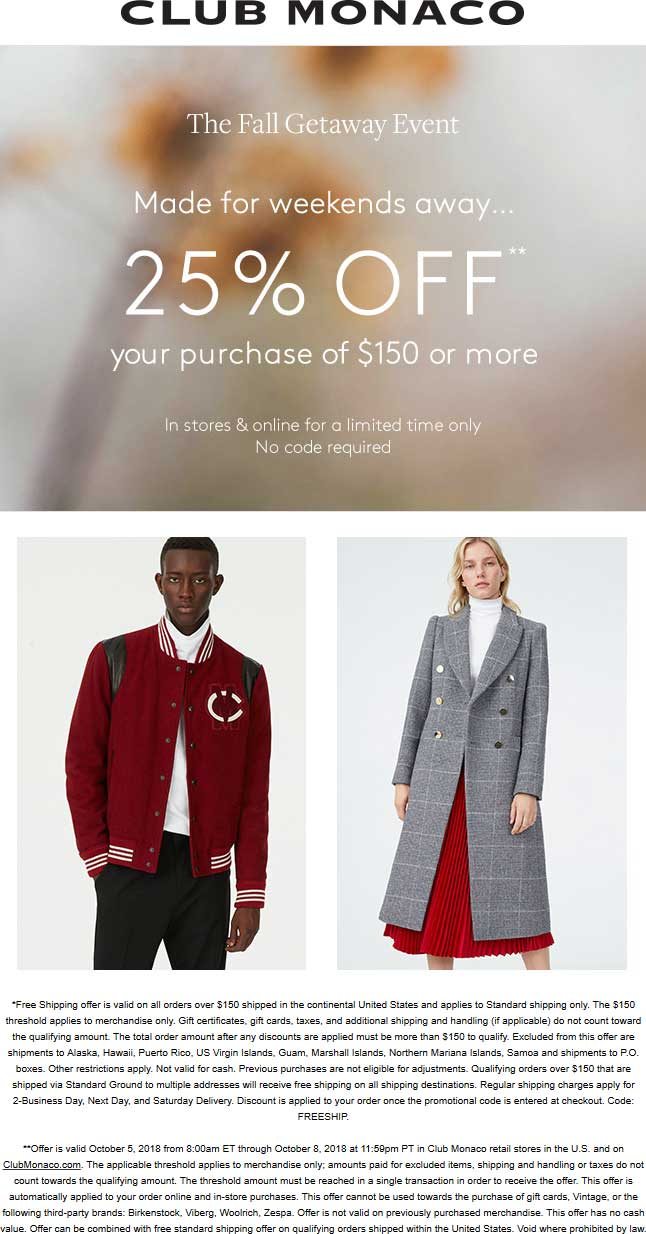 Club Monaco Coupon May 2019 25% off $150 at Club Monaco, ditto online