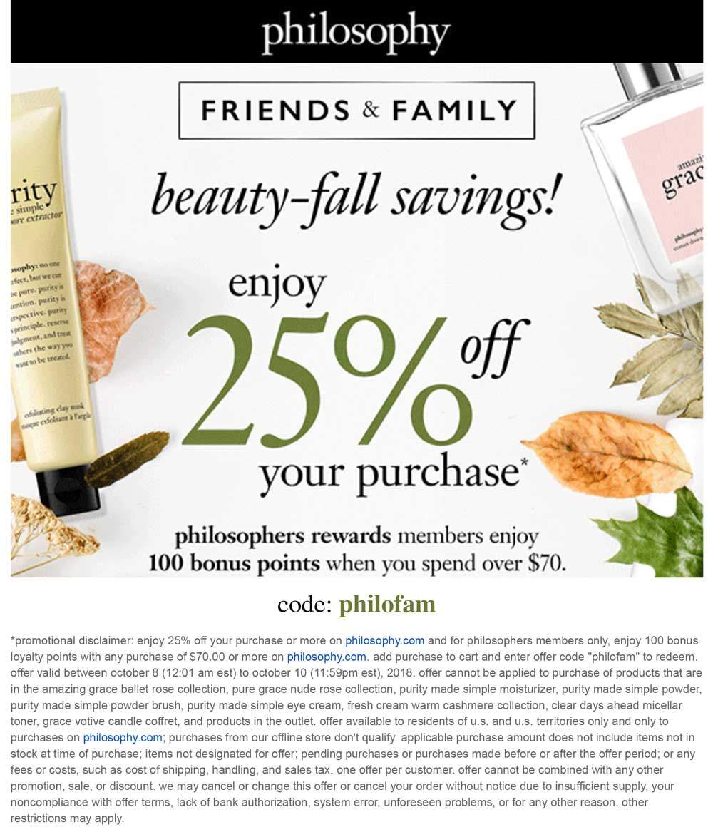 Philosophy Coupon November 2019 25% off at Philosophy, or online via promo code philofam