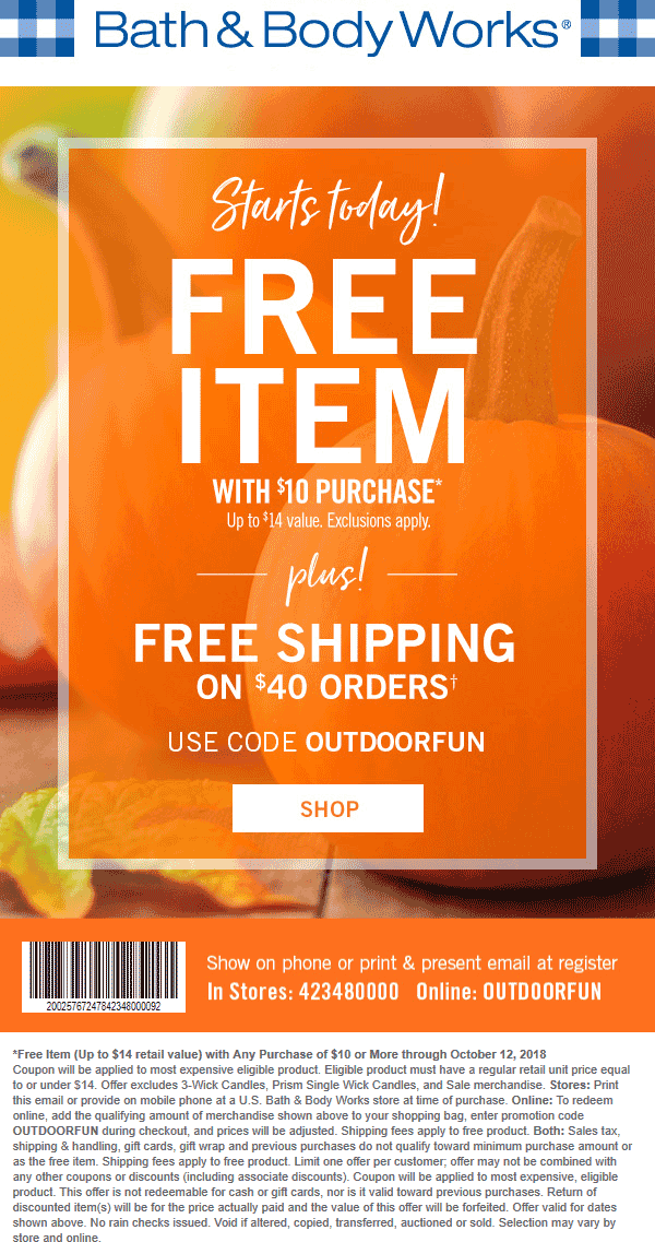 Bath & Body Works Coupon June 2019 $14 item free with $10 spent at Bath & Body Works, or online via promo code OUTDOORFUN