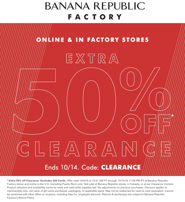 Banana Republic Factory Coupon July 2019 Extra 50% off clearance at Banana Republic Factory, or online via promo code CLEARANCE