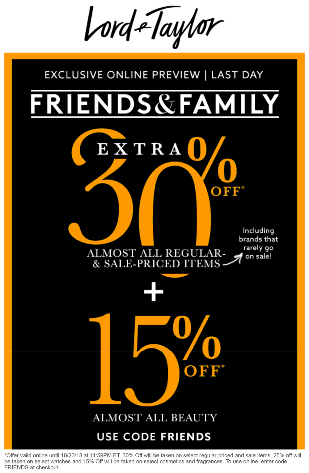 Lord & Taylor Coupon July 2019 Extra 30% off at Lord & Taylor, or online via promo code FRIENDS