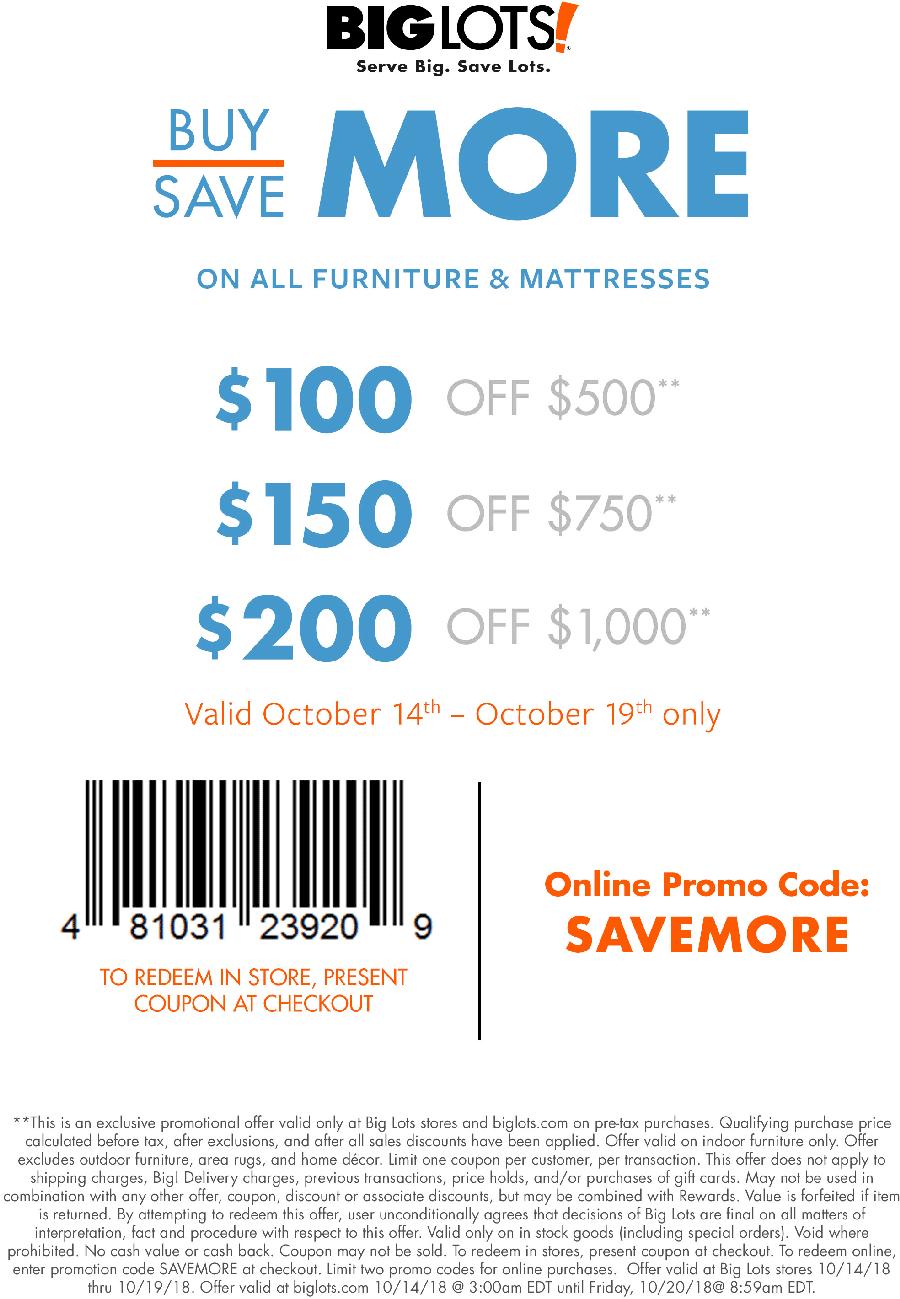 Big Lots Coupon November 2019 $100 off $500 & more on furniture at Big Lots, or online via promo code SAVEMORE