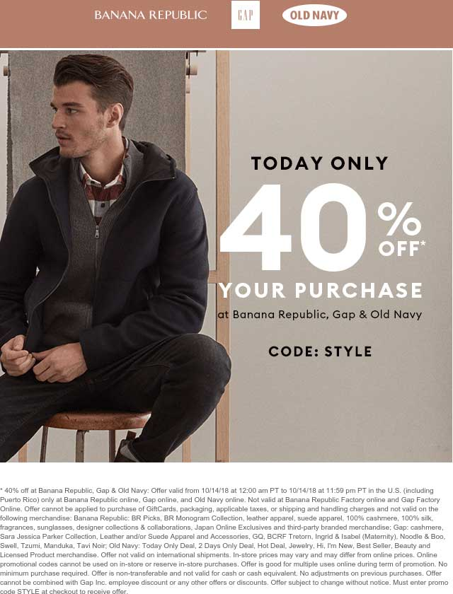 OldNavy.com Promo Coupon 40% off online today at Old Navy, Gap & Banana Republic via promo code STYLE