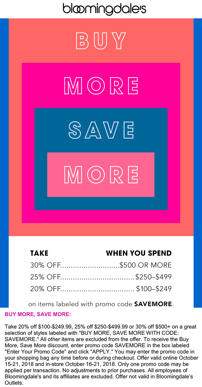 Bloomingdales Coupon December 2019 20-30% off $100+ at Bloomingdales, or online via promo code SAVEMORE