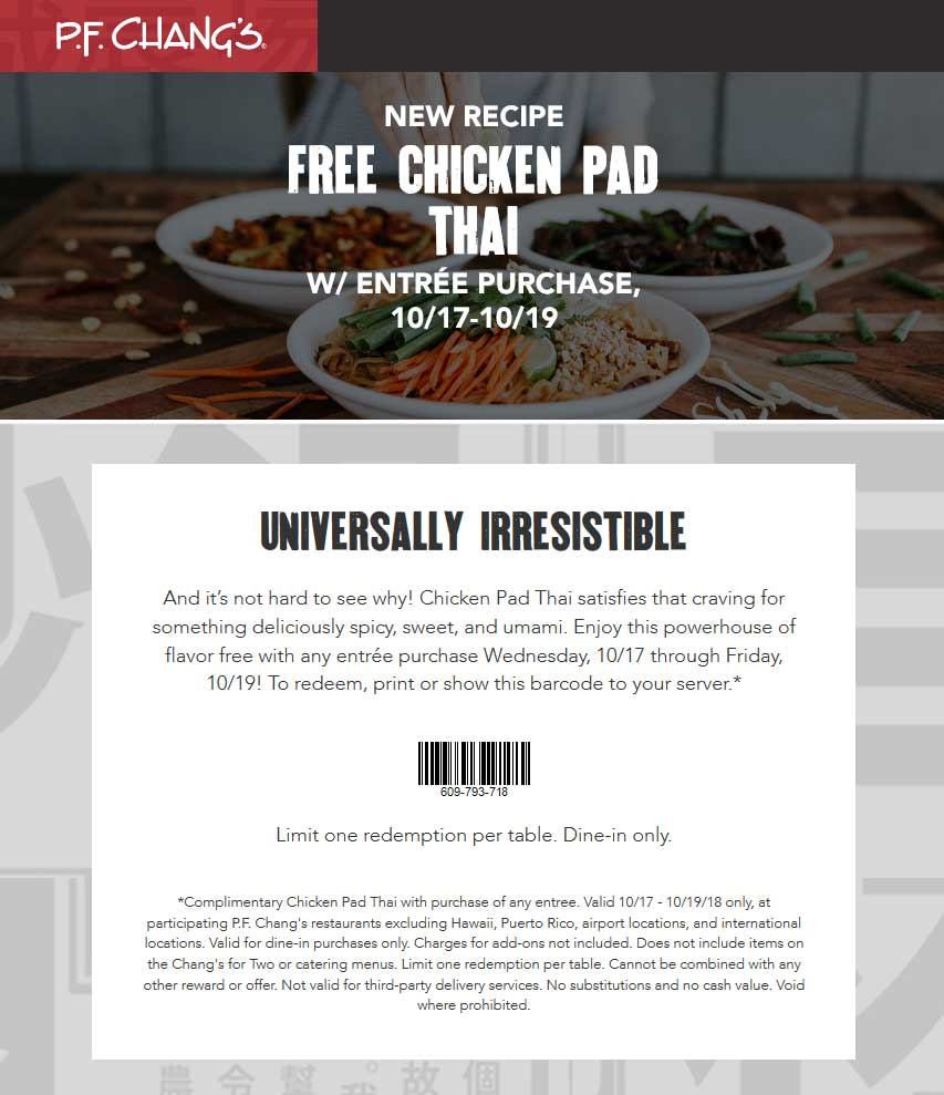P.F. Changs Coupon December 2019 Free chicken pad thai with your entree at P.F. Changs