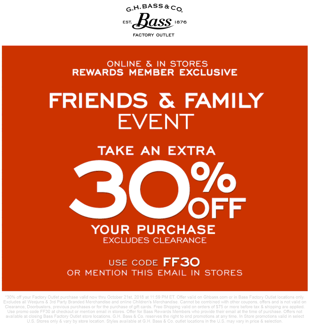 Bass Factory Outlet Coupon May 2019 Extra 30% off at Bass Factory Outlet, or online via promo code FF30