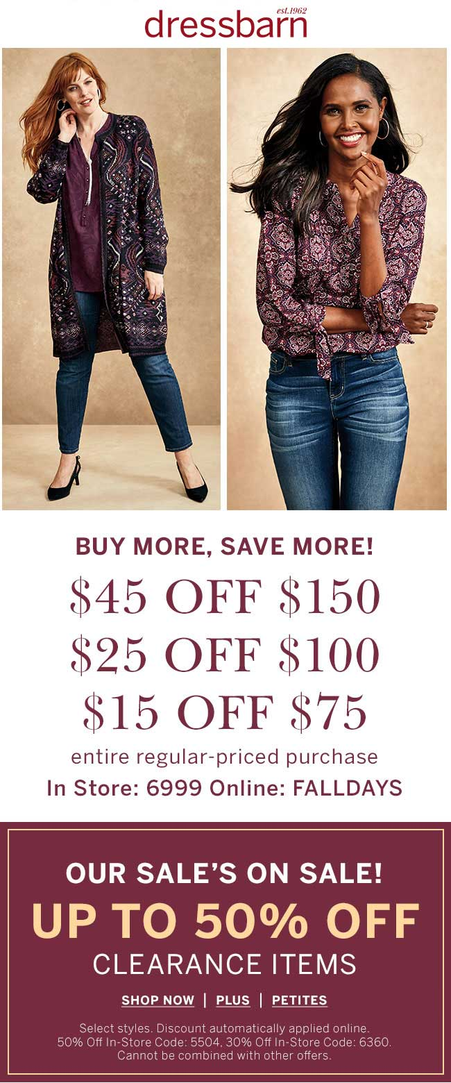 Dressbarn Coupon June 2019 $15 off $75 & more at Dressbarn, or online via promo code FALLDAYS