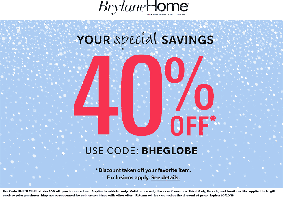 Brylane Home Coupon May 2019 40% off a single item today at Brylane Home catalog via promo code BHEGLOBE