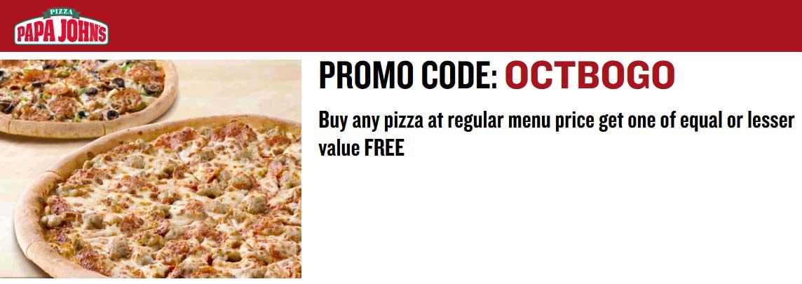 Papa Johns Coupon July 2019 Second pizza free or 25% off at Papa Johns via promo codes OCTBOGO & PAPATRACK