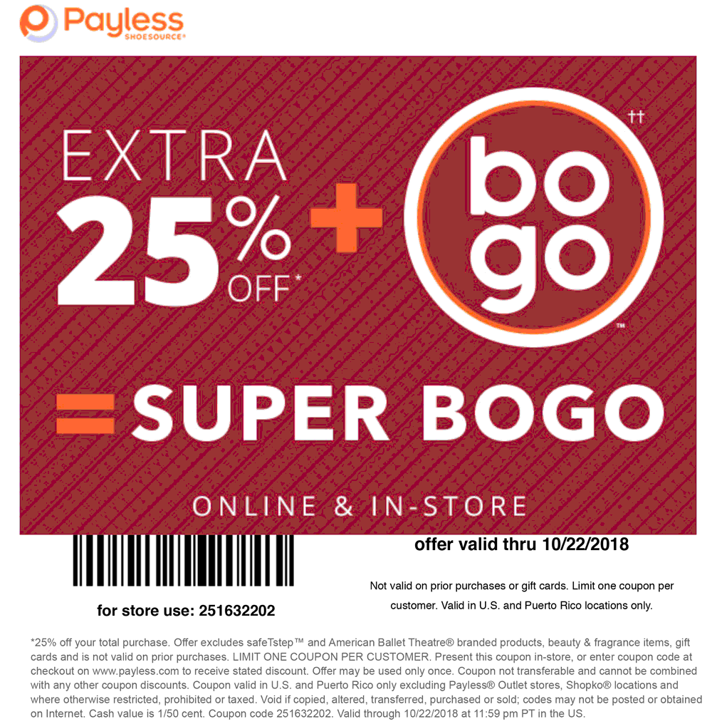 Payless Shoesource Coupon June 2019 Extra 25% off at Payless Shoesource, or online via promo code 251632202