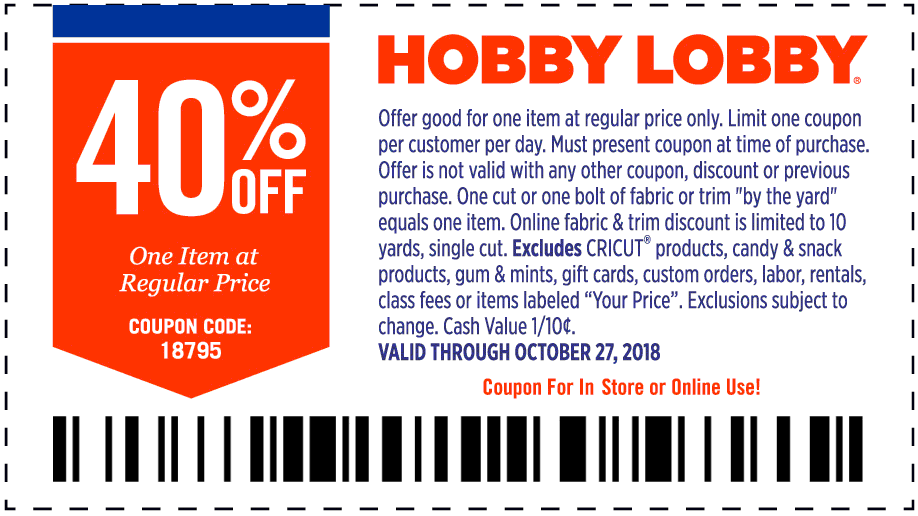 Hobby Lobby Coupon January 2020 40% off a single item at Hobby Lobby, or online via promo code 18795