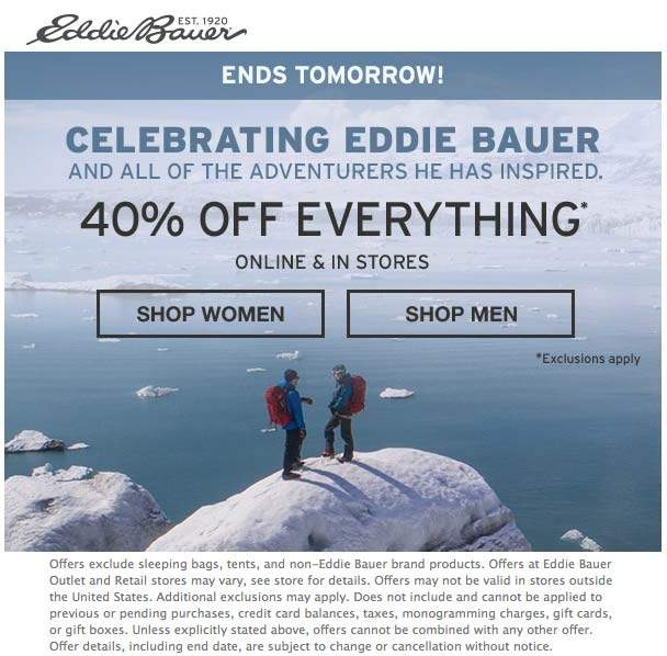 Eddie Bauer Coupon May 2019 40% off everything today at Eddie Bauer, ditto online