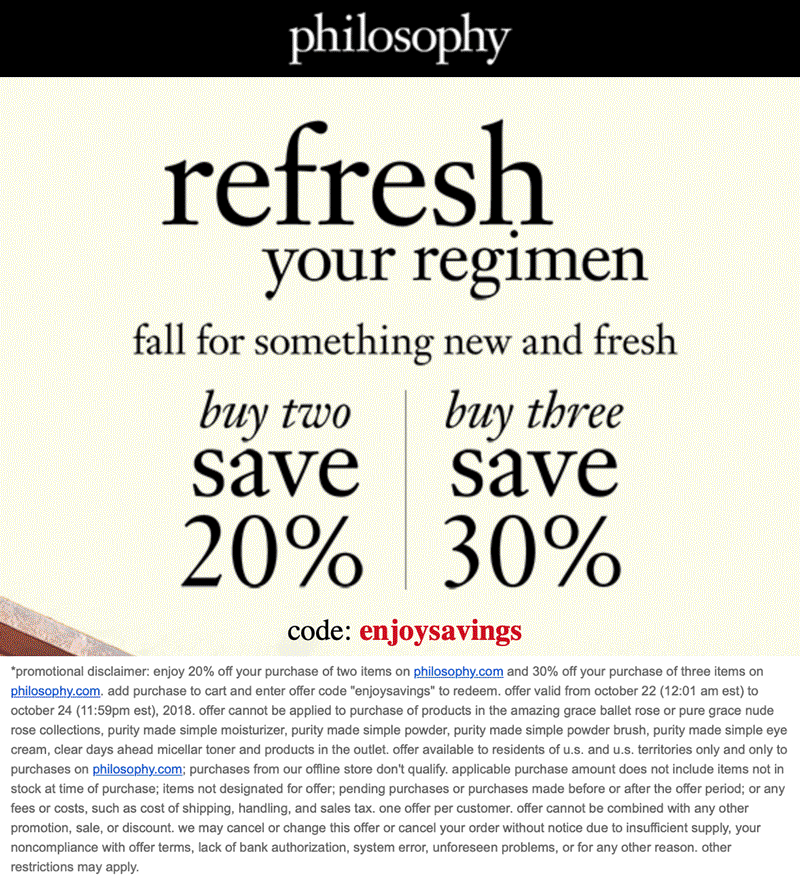 Philosophy Coupon January 2020 20-30% off online today at Philosophy via promo code enjoysavings